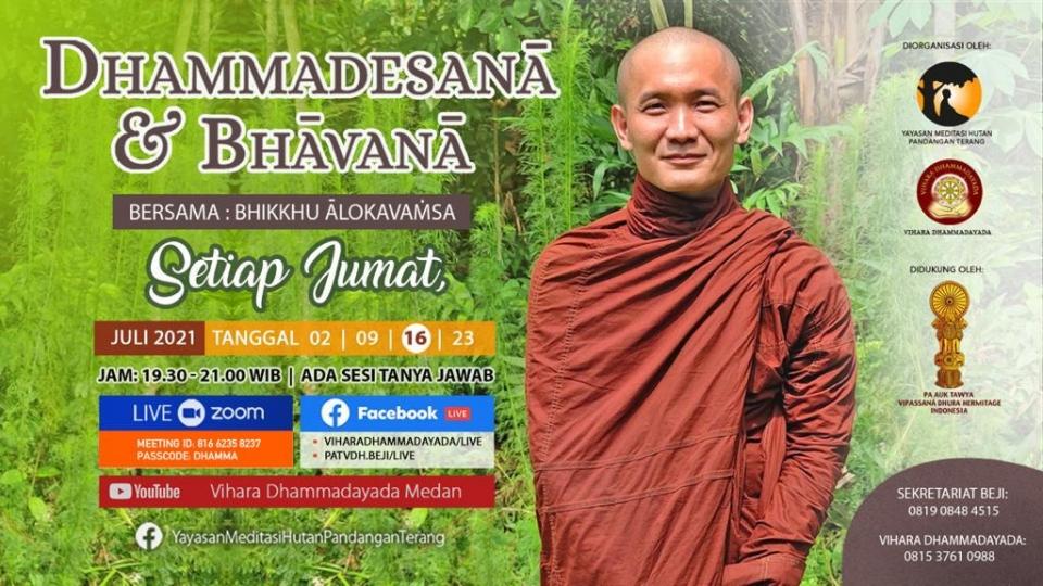 foto-kebaktian-Dhammadesanā & Bhāvanā, Jumat, 16 Juli 2021