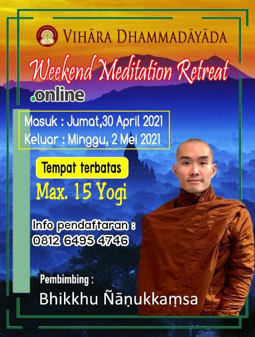 foto-retret-Weekend Meditation Retreat ( WMR ) 30 April - 2 Mei 2021